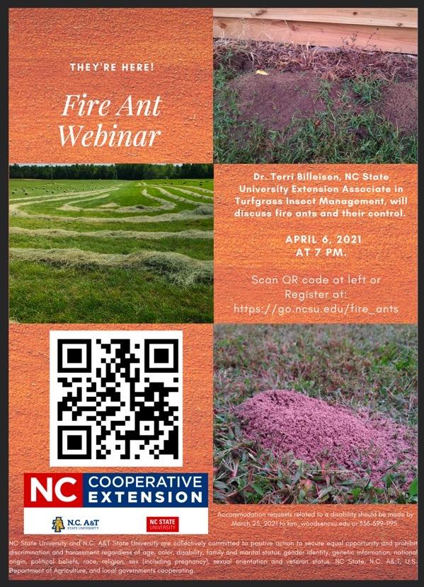 Informative flier about fire ant webinar on April 6, 2021 at 7 p.m. Register at https://go.ncsu.edu/fire_ants